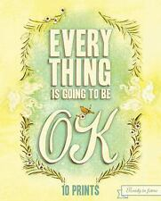 Everything Is Going to Be OK: 10 Prints, Chronicle Books