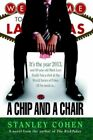 Chip and a Chair The 2013 World Series of Poker 9781420851816 by Stanley Cohen