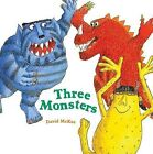 Three Monsters by David McKee (Hardback, 2007)