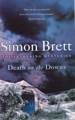 Death on the Downs By Simon Brett. 9780330376976