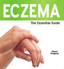 Eczema: The Essential Guide by Sharon Dempsey (Paperback, 2011)