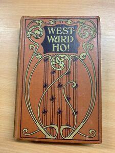 Antique-034-Westward-Ho-034-Charles-Kingsley-Illustree-Fiction-Livre-Cartonne