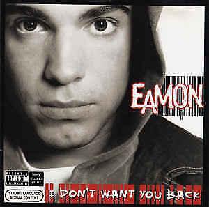 Eamon-I-Don-039-t-Want-You-Back-CD-Album-Enh