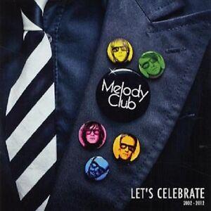 Melody-Club-034-Let-039-s-Celebrate-2002-2012-034-2012