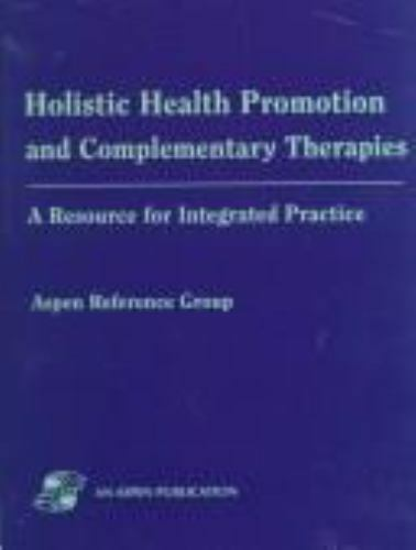 Holistic Health Promotion & Complementary Therapies Manual
