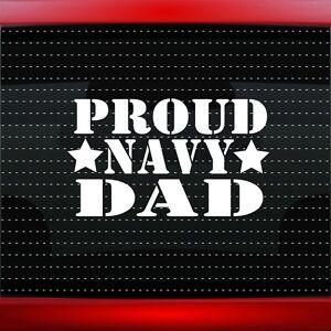 Proud Navy Dad #1 Car Decal Window Vinyl Sticker Military Sailor Seal 20 COLORS!