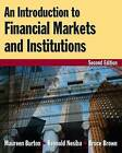 An Introduction to Financial Markets and Institutions by Bruce Brown, Reynold F. Nesiba, Maureen Burton (Paperback, 2010)