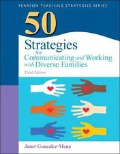 Practical Resources in ECE: 50 Strategies for Communicating and Working with Diverse Families by Janet Gonzalez-Mena (2012, Paperback)