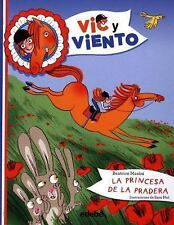 La princesa de la pradera (Spanish Edition)