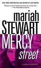 Mercy Street: A Novel of Suspense by Mariah Stewart (Paperback / softback)