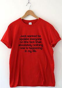 énorme réduction ccf65 df97d Détails sur Voulais juste mettre à jour tous Drôle T Shirt Humour shirts  Slogan Tee-shirt anniversaire- afficher le titre d'origine