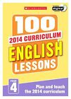 100 English Lessons: Year 4: Year 4 by Pam Dowson (Mixed media product, 2014)