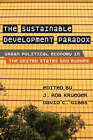 The Sustainable Development Paradox: Urban Political Economy in the United States and Europe by Guilford Publications (Hardback, 2007)