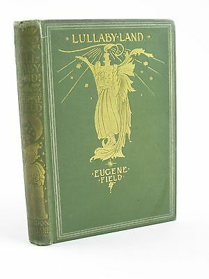 LULLABY-LAND - Field, Eugene. Illus. by Robinson, Charles