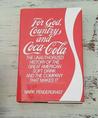 Signed For God Country And Coca Cola Mark Pendergrast Hardback Book Coke 9780684193472 Ebay