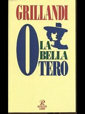 La bella Otero - Massimo Grillandi - Libro nuovo in offerta !!