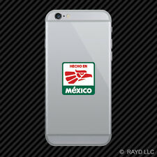 Hecho en Mexico Cell Phone Sticker Mobile Made in Mexico MEX MX