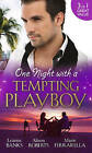 One Night with a Tempting Playboy: From Playboy to Papa! / The Legendary Playboy Surgeon / Unwrapping the Playboy by Leanne Banks, Alison Roberts, Marie Ferrarella (Paperback, 2015)