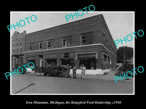 OLD 6 X 4 HISTORIC PHOTO OF IRON MOUNTAIN MICHIGAN, THE FORD DEALERSHIP c1930
