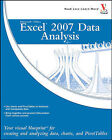 Microsoft Office Excel 2007 Data Analysis: Your Visual Blueprint for Creating and Analyzing Data, Charts and Pivot Tables by Denise Etheridge (Paperback, 2007)