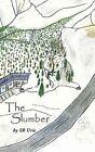 The Slumber by SR Urie 9781452068978 Paperback 2010