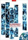Klangwelt - Weltklang von Karl Schnürl, Herbert Wieninger und Gerald Schwertberger (1991, Taschenbuch)