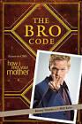 The Bro Code by Barney Stinson (Paperback, 2009)