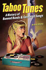 Peter Blecha: A History of Banned Bands and Censored Songs by Peter Blecha (Paperback, 2004)