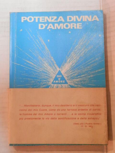 POTENZA DIVINA D AMORE Centro irradiazione glorificazione spirito santo 1981 di