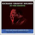 In the Groove by Richard Holmes (CD, Feb-2015)