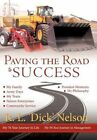Paving The Road to Success 9781463450076 Hardcover P H