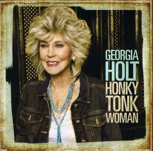 Georgia Holt - Honky Tonk Woman [New CD]