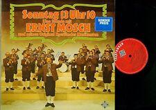 LP--ERNST MOSCH UND SEINE EGERLÄNDER MUSIKANTEN SONNTAG 13 UHR 10