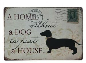 A-Home-Without-a-Dog-is-Just-a-House-Dog-Sign-Tin-Sign-Custom-Dog-Signs-Dog
