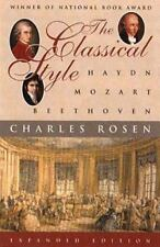 Classical Style : Haydn, Mozart, Beethoven by Charles Rosen (1998, Paperback, Expanded)
