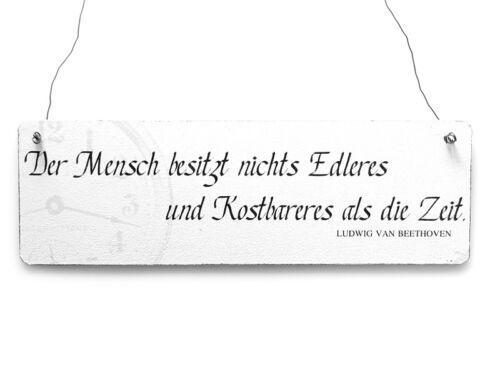 Shabby Vintage Schild Dekoschild Holzschild DER MENSCH BESITZT Zitat BEETHOVEN
