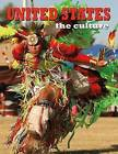 United States: The Culture by Lynne Weiss (Paperback / softback, 2012)