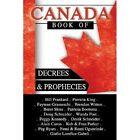 Canada Book of Decrees and Prophecies by Faytene Grasseschi (Paperback / softback, 2013)