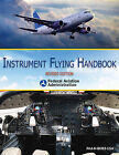 Instrument Flying Handbook by Federal Aviation Administration (Paperback / softback, 2013)