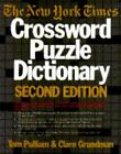 Puzzle Reference: The New York Times Crossword Puzzle Dictionary by Tom Pulliam and Clare Grundman (1984, Paperback)
