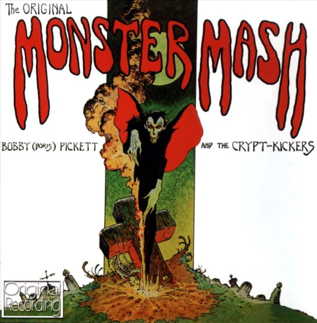 "Bobby ""Boris"" Pickett & the Crypt-Kickers - Original Monster Mash"