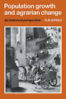 Population Growth and Agrarian Change: An Historical Perspective by David B. Grigg (Paperback, 1980)