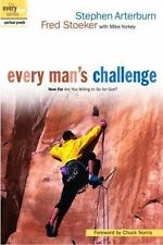 Every Man's Challenge: How Far Are You Willing to Go for God? (The Every .. NEW