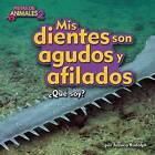 MIS Dientes Son Agudos y Afilados (Sawfish) by Jessica Rudolph (Hardback, 2016)
