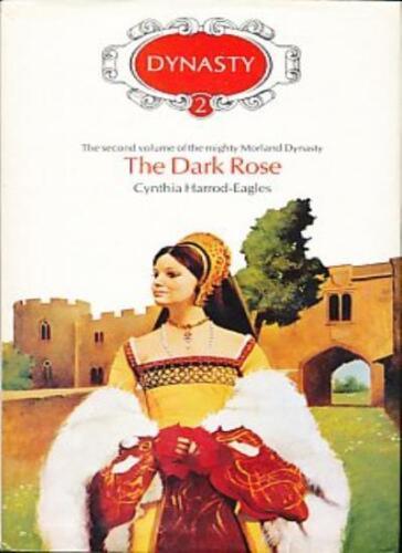 1 of 1 - Dark Rose (The Morland Dynasty),Cynthia Harrod-Eagles