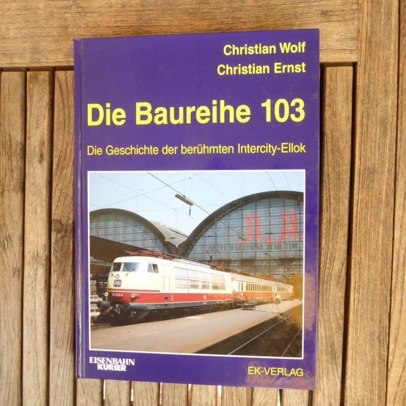 Ek Verlag la Baureihe 103 la Storia il Famose IntercittàEllok di 2002