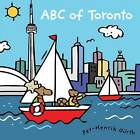 ABC of Toronto by Per-Henrik Gurth (Hardback, 2013)