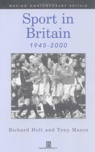 Sport IN Großbritannien, 1945-2000 Taschenbuch Richard Holt