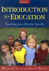 Introduction to Education: Teaching in a Diverse Society by Anna V. Wilson, William E. Segall (Paperback, 2004)