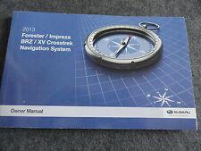 2013 Subaru Forester Impreza BRZ Crosstrek Navigation Owners Manual
